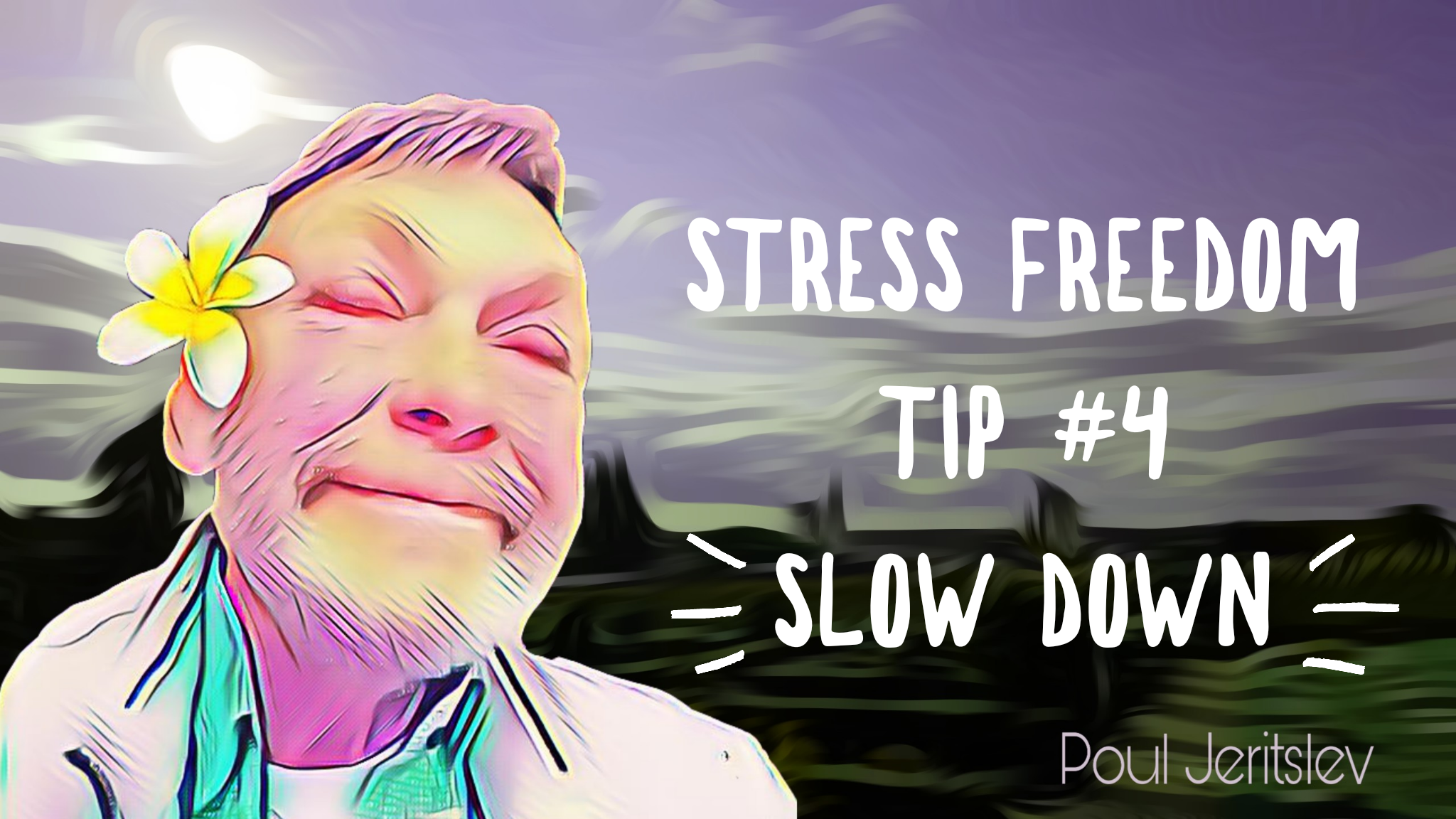 Stress Freedom TIP #4